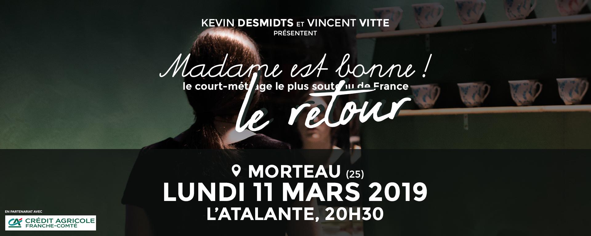 Madame est bonne : le retour ! Le 11 mars 2019 à 20h30 à l'Atalante (Morteau, 25)